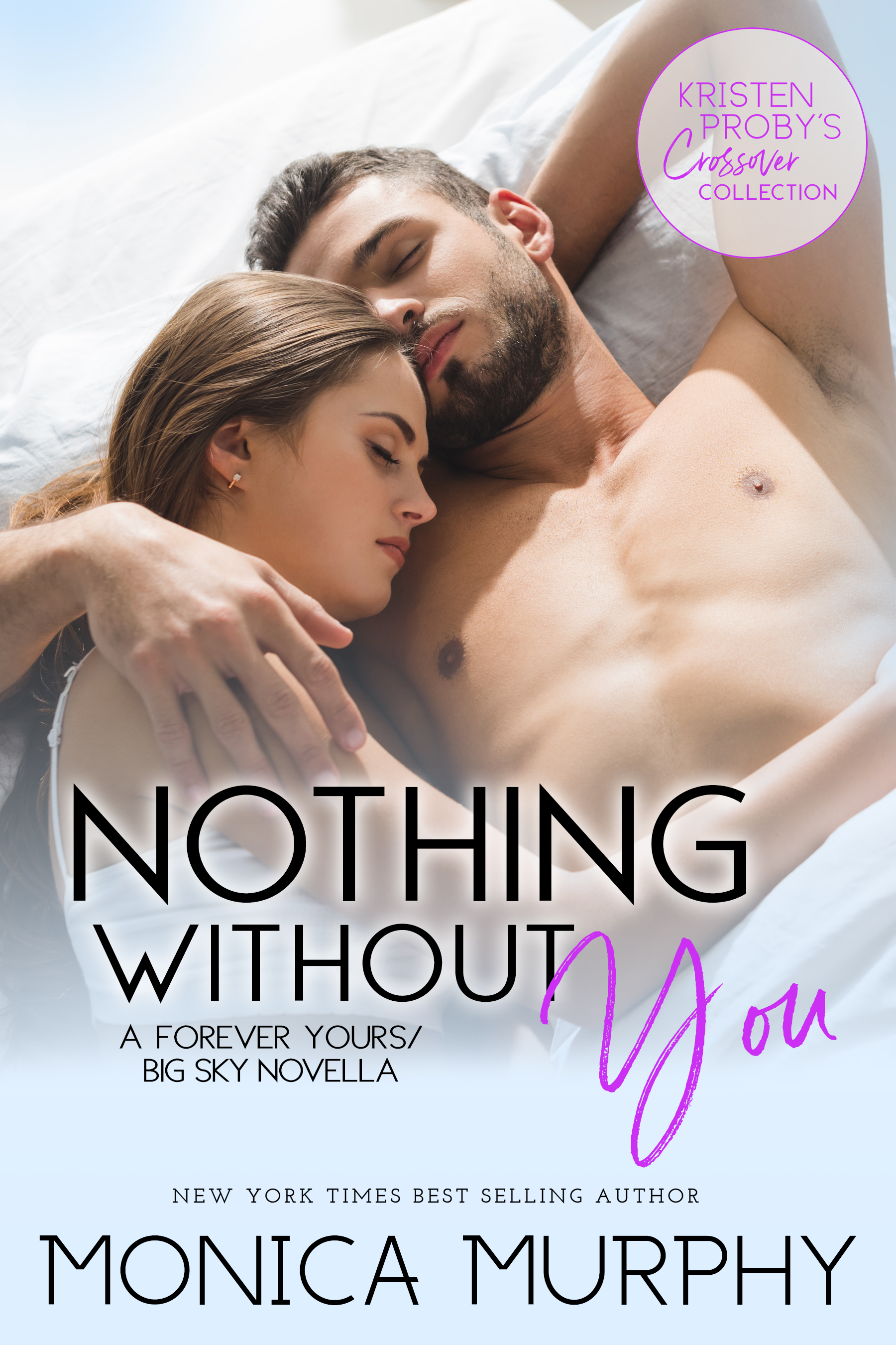 Monica Murphy Nothing Without You.jpg