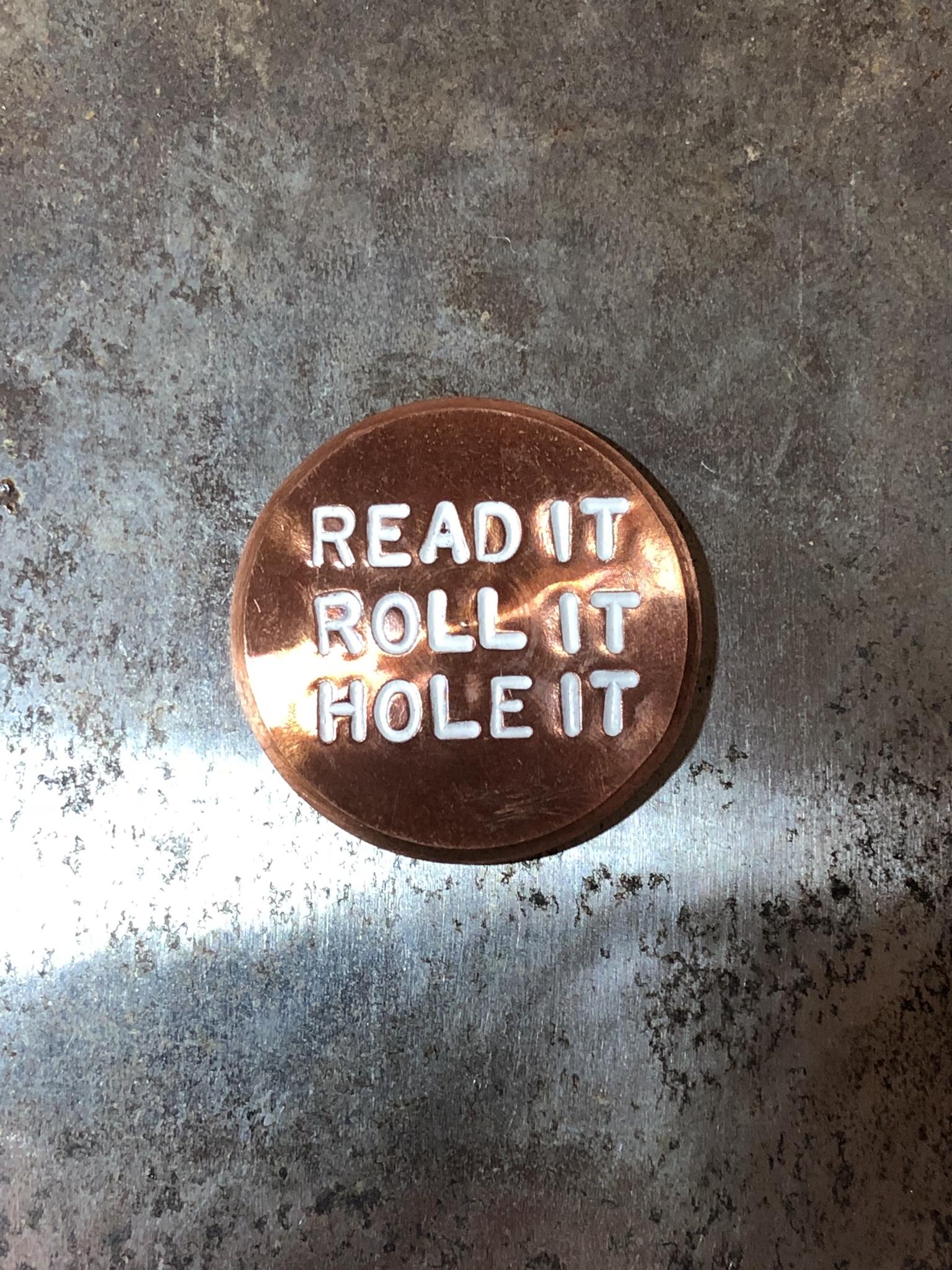 READ IT, ROLL IT, HOLE IT marker.jpg