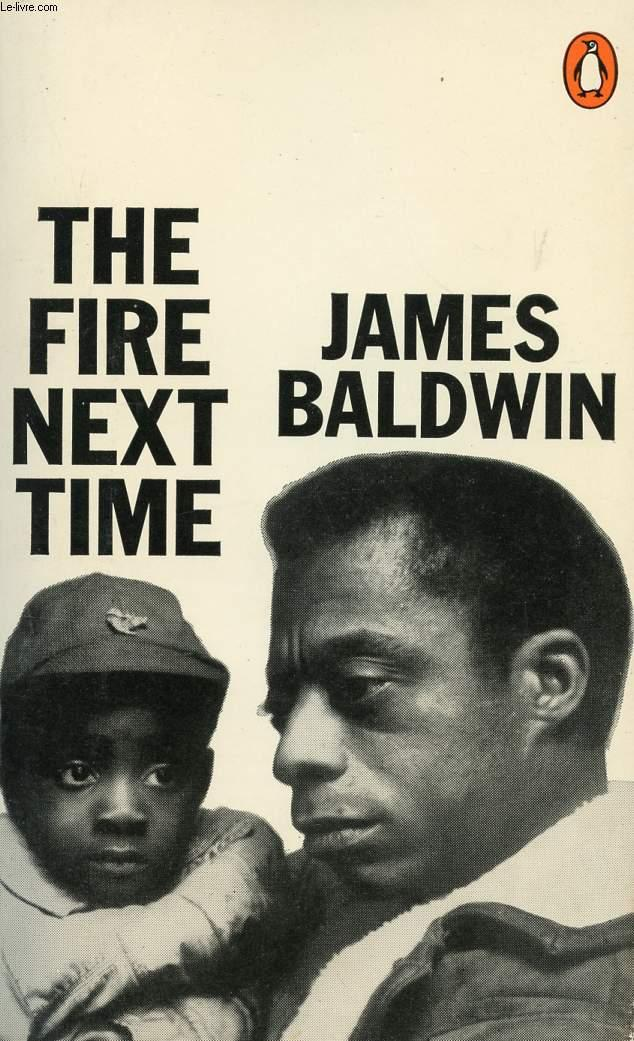 """""""The Fire Next Time"""" by James Baldwin"""