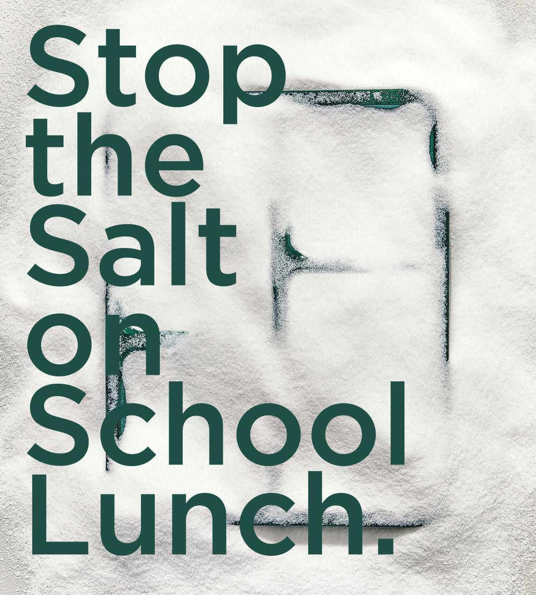 stop-the-salt-sweetgreen-foodcorps