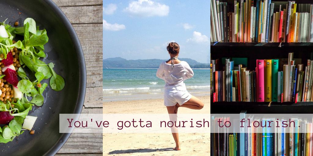 You've gotta nourishto flourish. (1).png