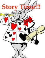 Alice in Wonderland Rabbit announcing Story Time