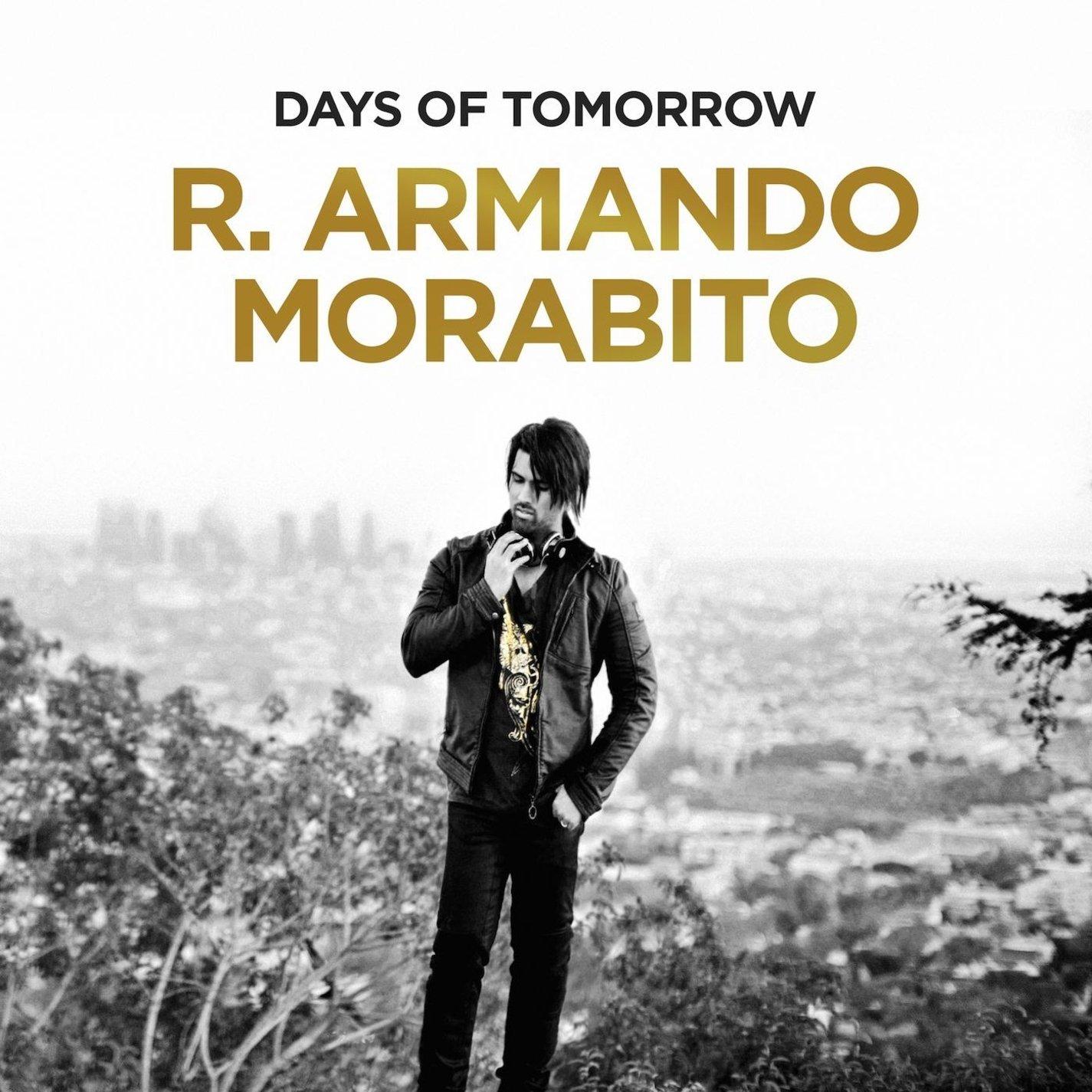R. Armando Morabito - Days of Tomorrow
