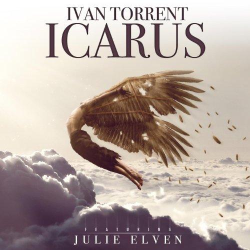 Ivan Torrent - Icarus Julie Elven