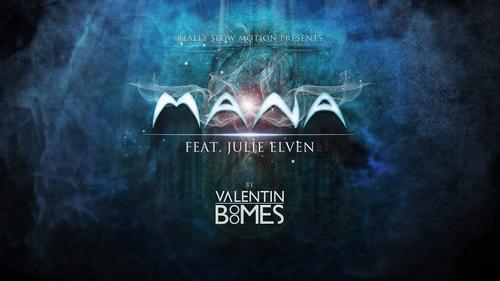 Mana - Valentin Boomes Julie Elven