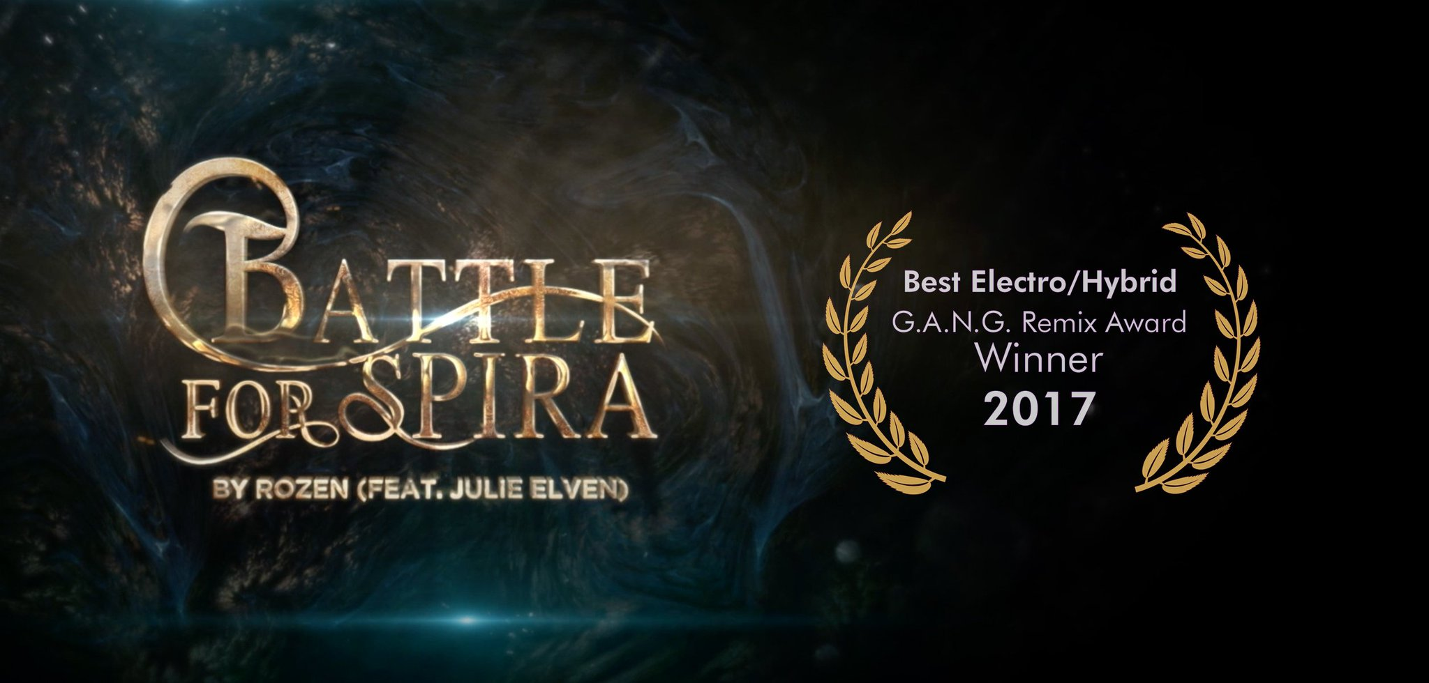 battle for spira rozen julie elven g.a.n.g. remix award