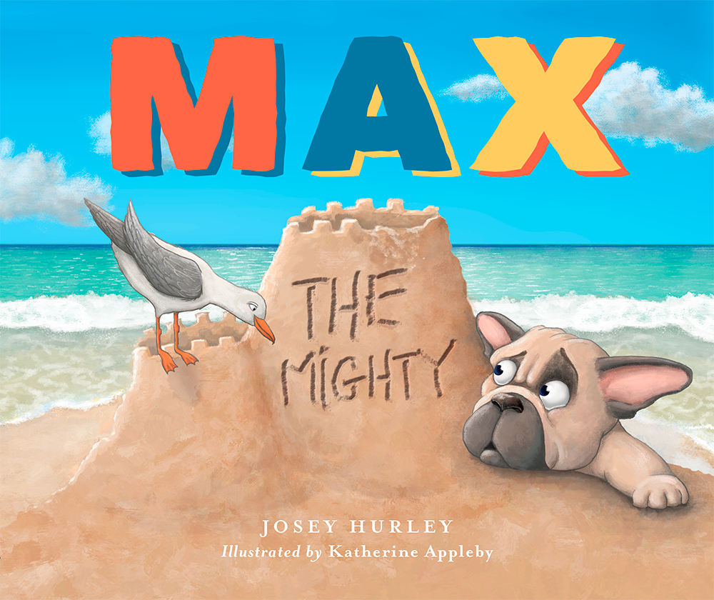 Children's Book: Max the Mighty