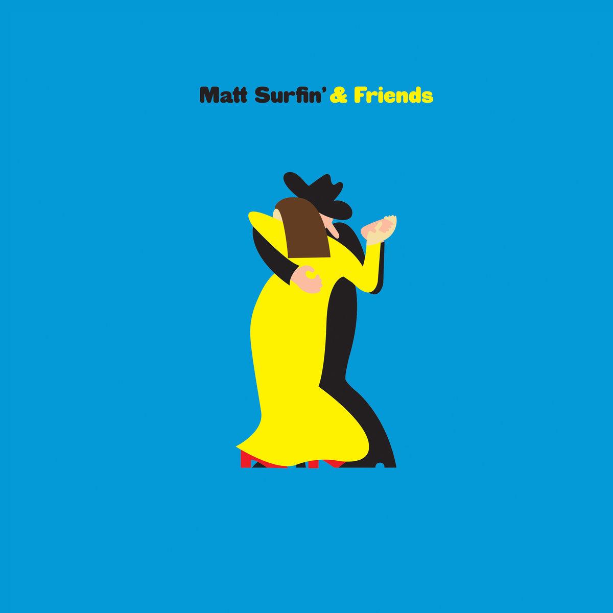 Matt Surfin_ _ Friends   .jpg