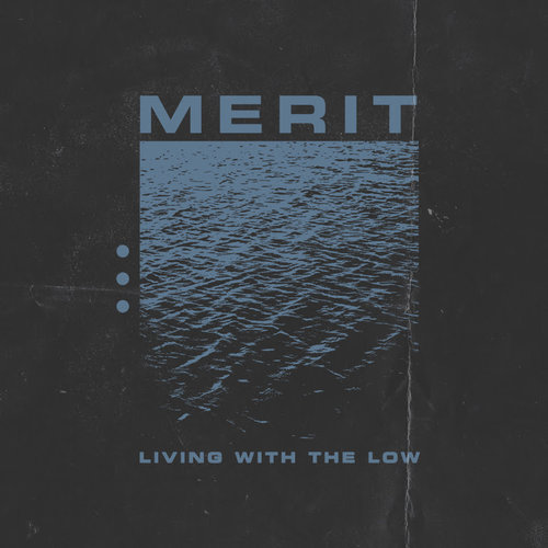 Merit-Living-With-The-Low-Announcement.jpg