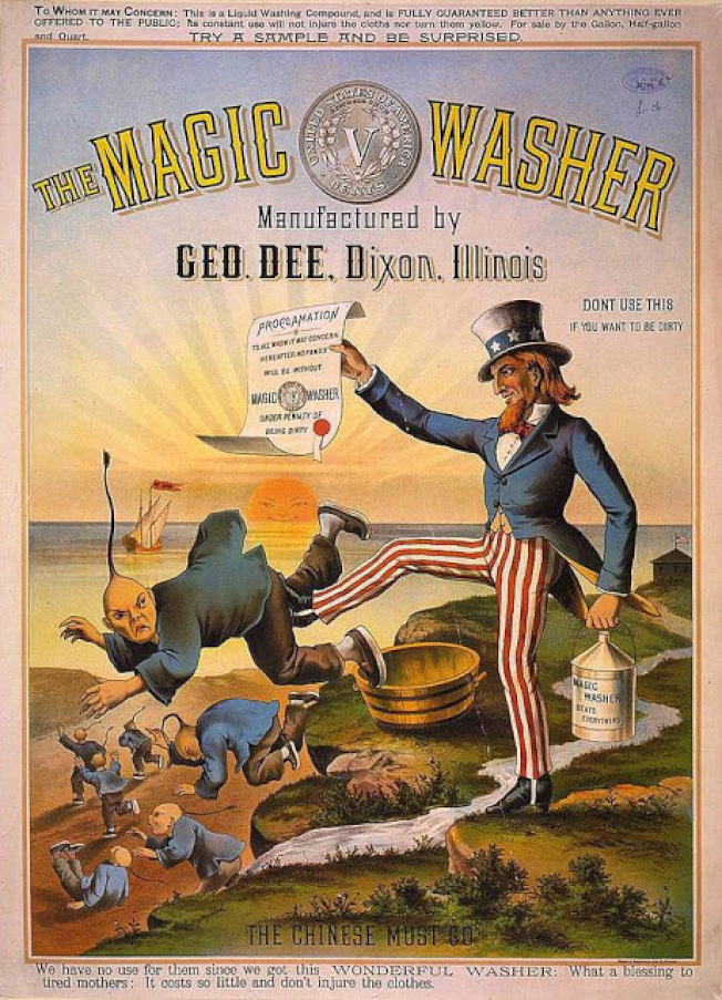 "An ad for the ""Magic Washer"" stating ""we have no use for them…"" and ""The Chinese Must Go."""