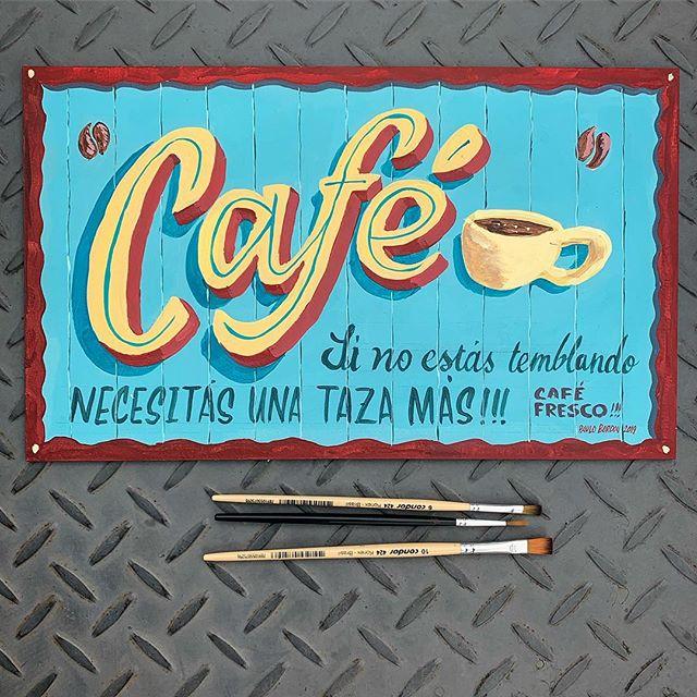Cartelito pintado a mano. De nuevo usando pinceles básicos que uno puede encontrar en cualquier librería. Uno chato y uno fino. Pintado con acrílico sobre una superficie de fibrofacil.  #signpainting #sign #handpainted #alwayshandpaint #lettering #handlettering #colors #cafe #cafecartel #coffeesign #paulobordon #paraguay #letrero #letrasamano #pintadoamano #vintage #vintagesign
