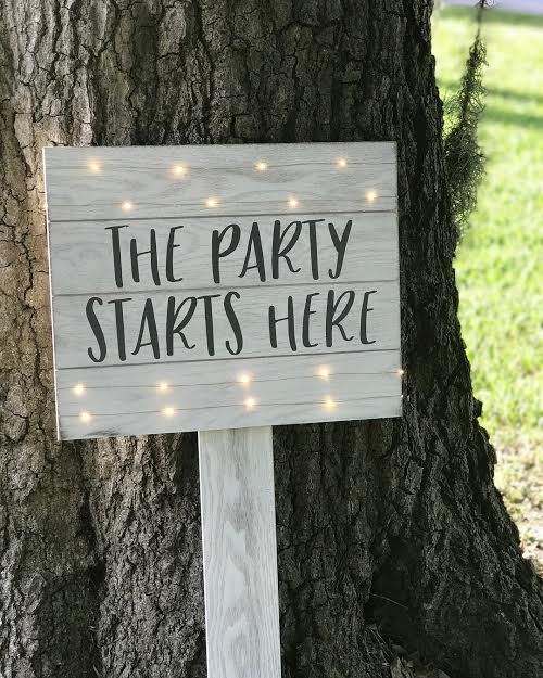 Light Up Party Starts Here Sign   material: Wood  Price: 10.00  *inquire about quantity and availability