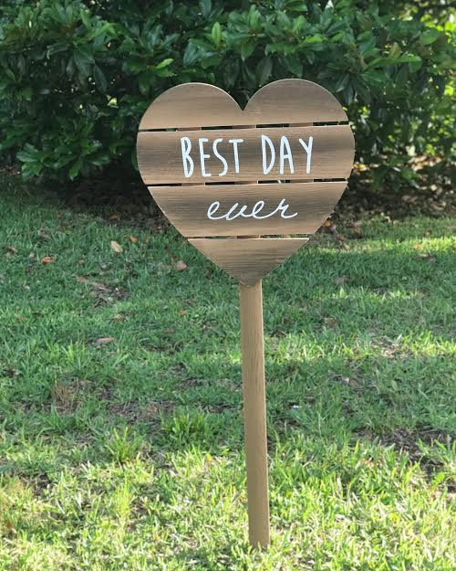 Heart Best Day Ever sign   material: Wood  Price: 9.00  *inquire about quantity and availability
