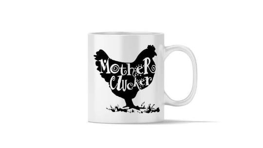 mother clucker mug.png
