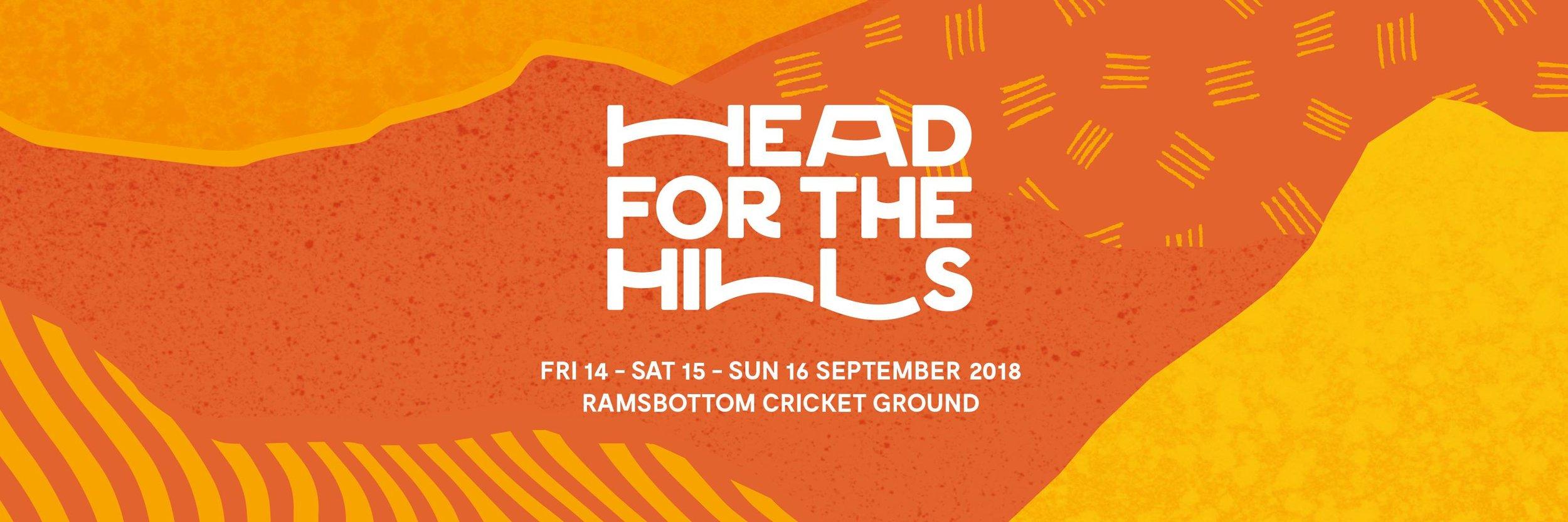 Head For The Hills Festival Ramsbottom - Coming September 2020https://headforthehills.org.uk/