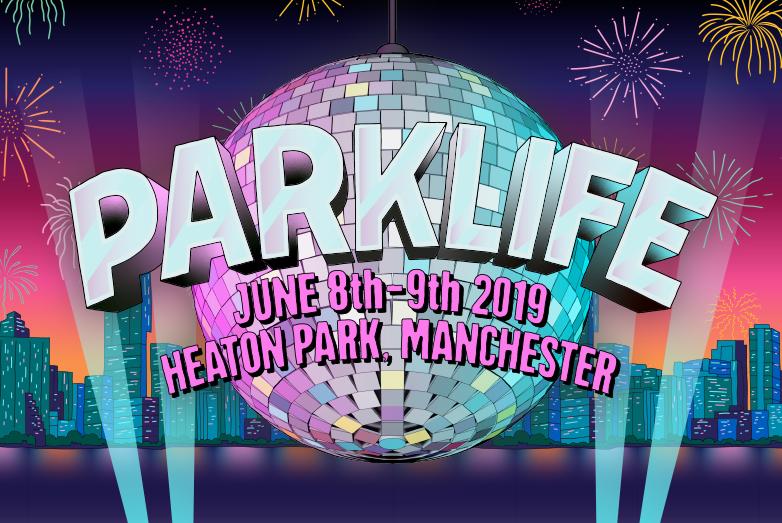 PARKLIFE FESTIVAL - 8th - 9th June 2019https://parklife.uk.com/