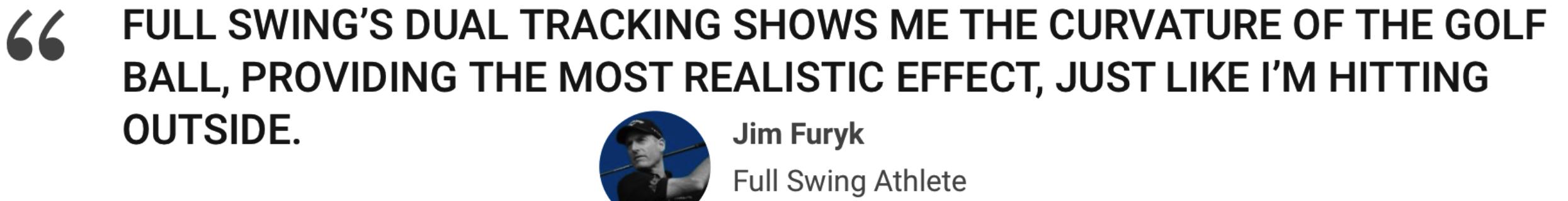 Jim Furyk Full Swing Simulator