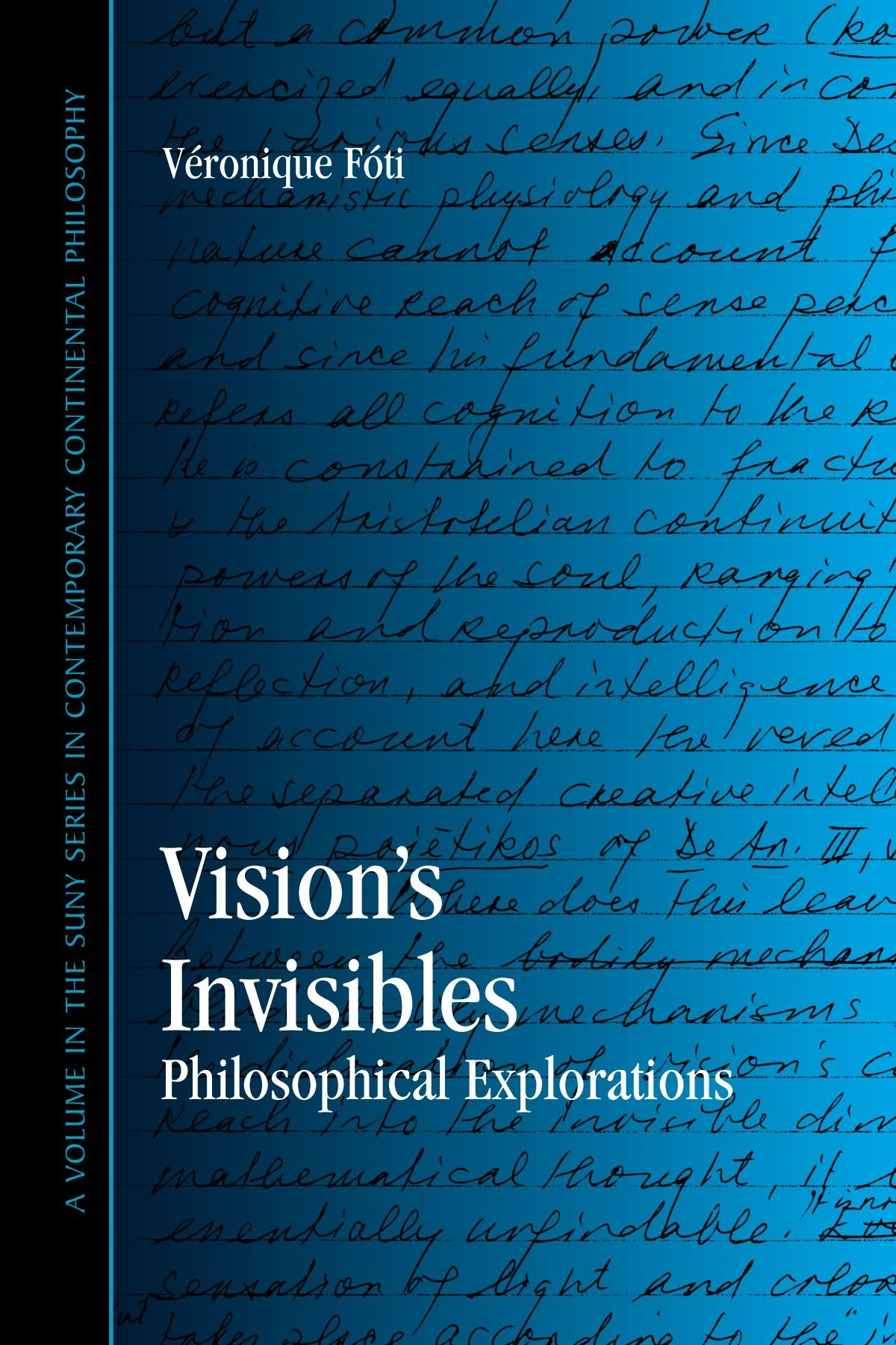 VVeronique M. Foti - Vision's Invisible