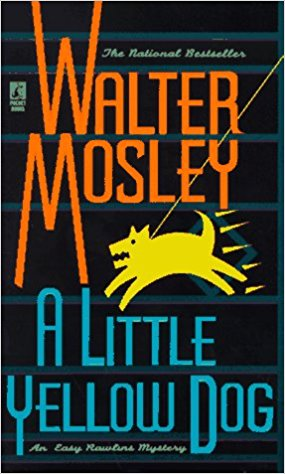 Walter Mosley - A Little Yellow Dog