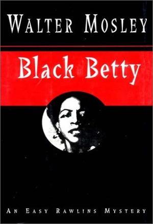 Walter Mosley - Black Betty