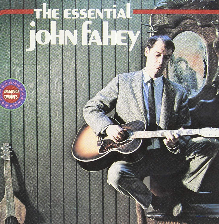 John Fahey - The Essential