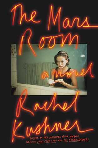 Rachel Kushner - The Mars Room