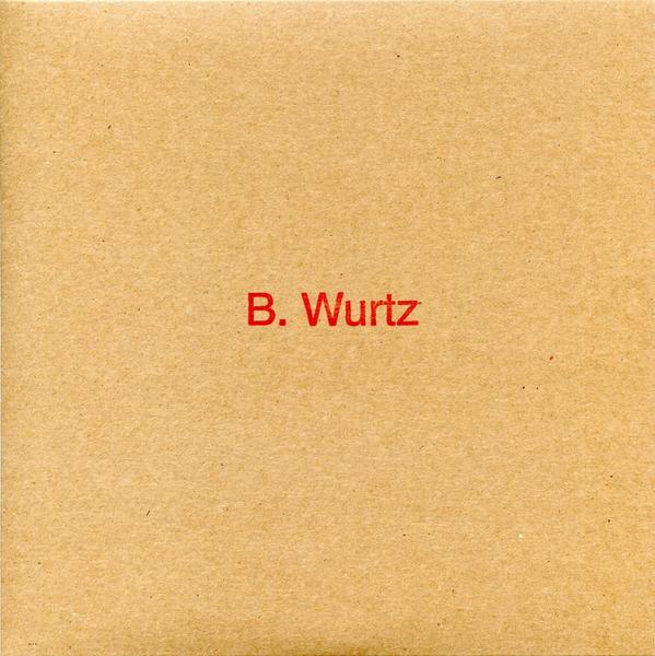 B. Wurtz - American Songs
