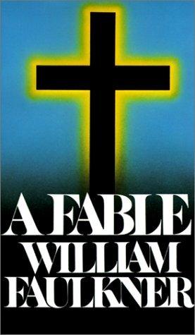 William Faulkner - A Fable