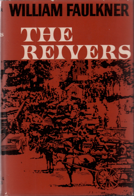 William Faulkner - The Reivers