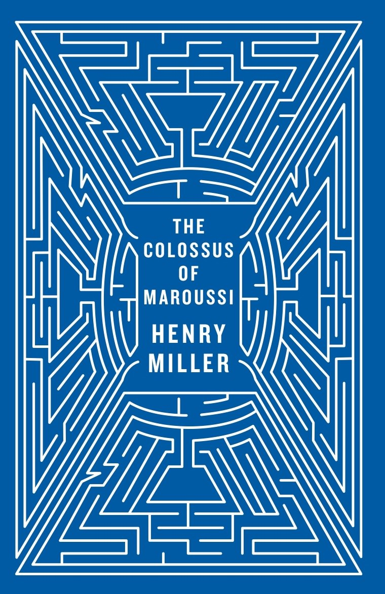 Henry Miller - The Colossus of Maroussi