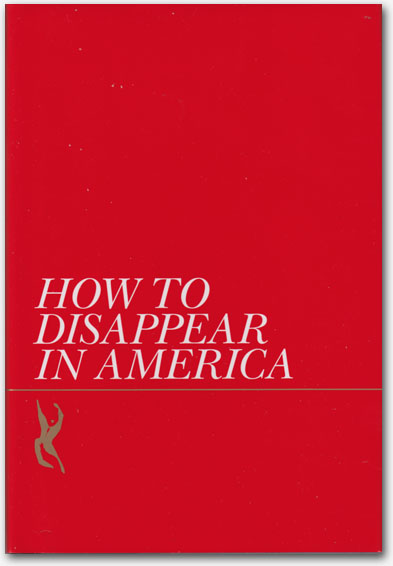 Seth Price - How To Disappear in America