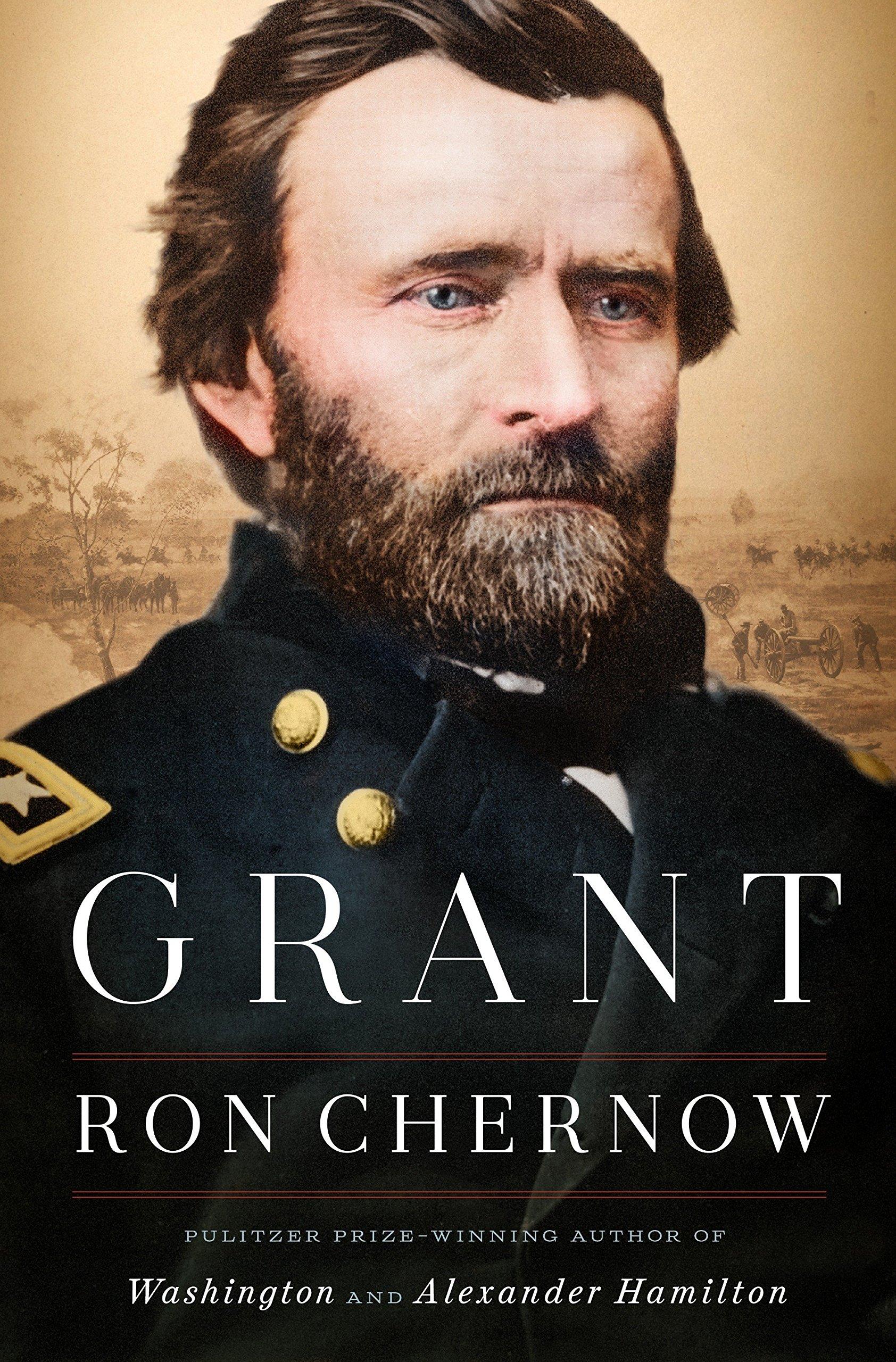 Ron Chernow - Grant