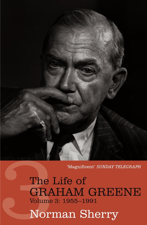 Norman Sherry - The Life of Graham Greene 3