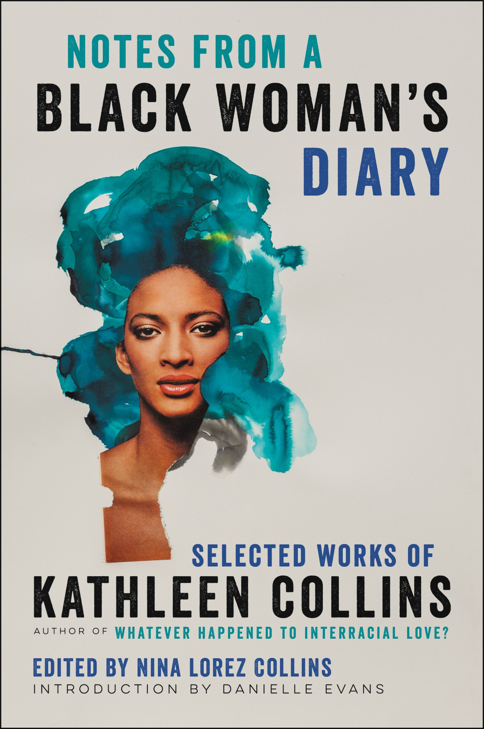 Kathleen Collins - Notes from a Black Woman's Diary