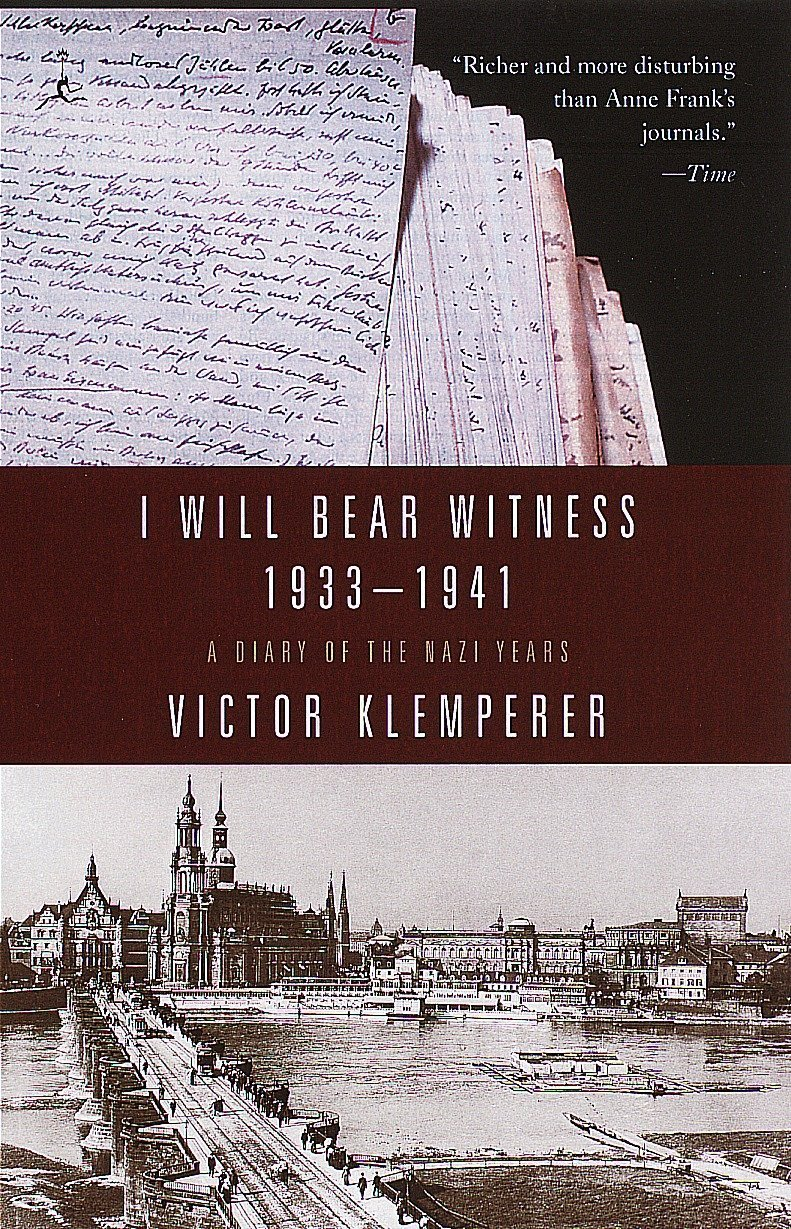 Victor Klemperer - I Will Bear Witness