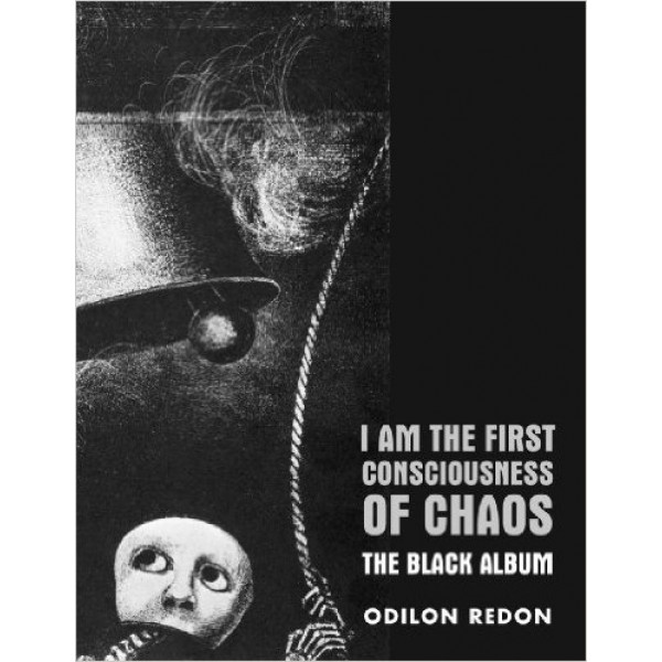 Odilon Redon - I Am The First Consciousness Of Chaos
