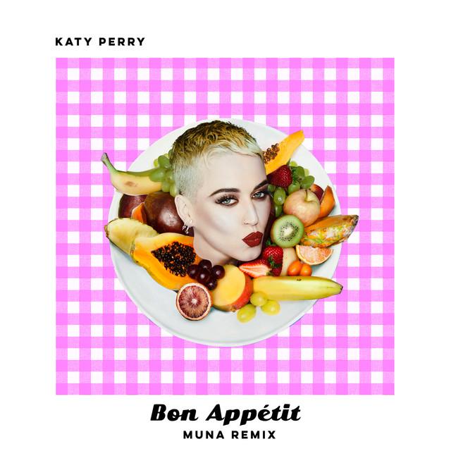 Katy Perry - Bon Appetit