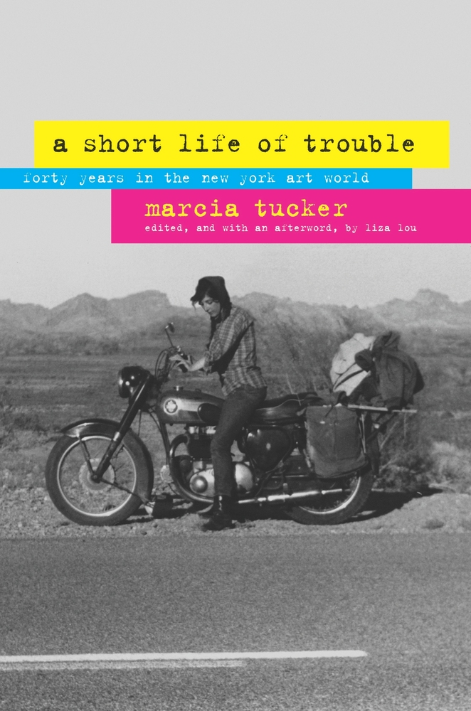 Marcia Tucker - A Short Life of Trouble