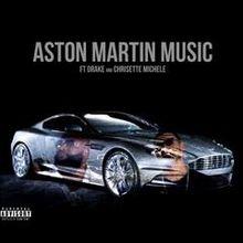 Rick Ross, Drake, Chrisette Michele - Aston Martin Music