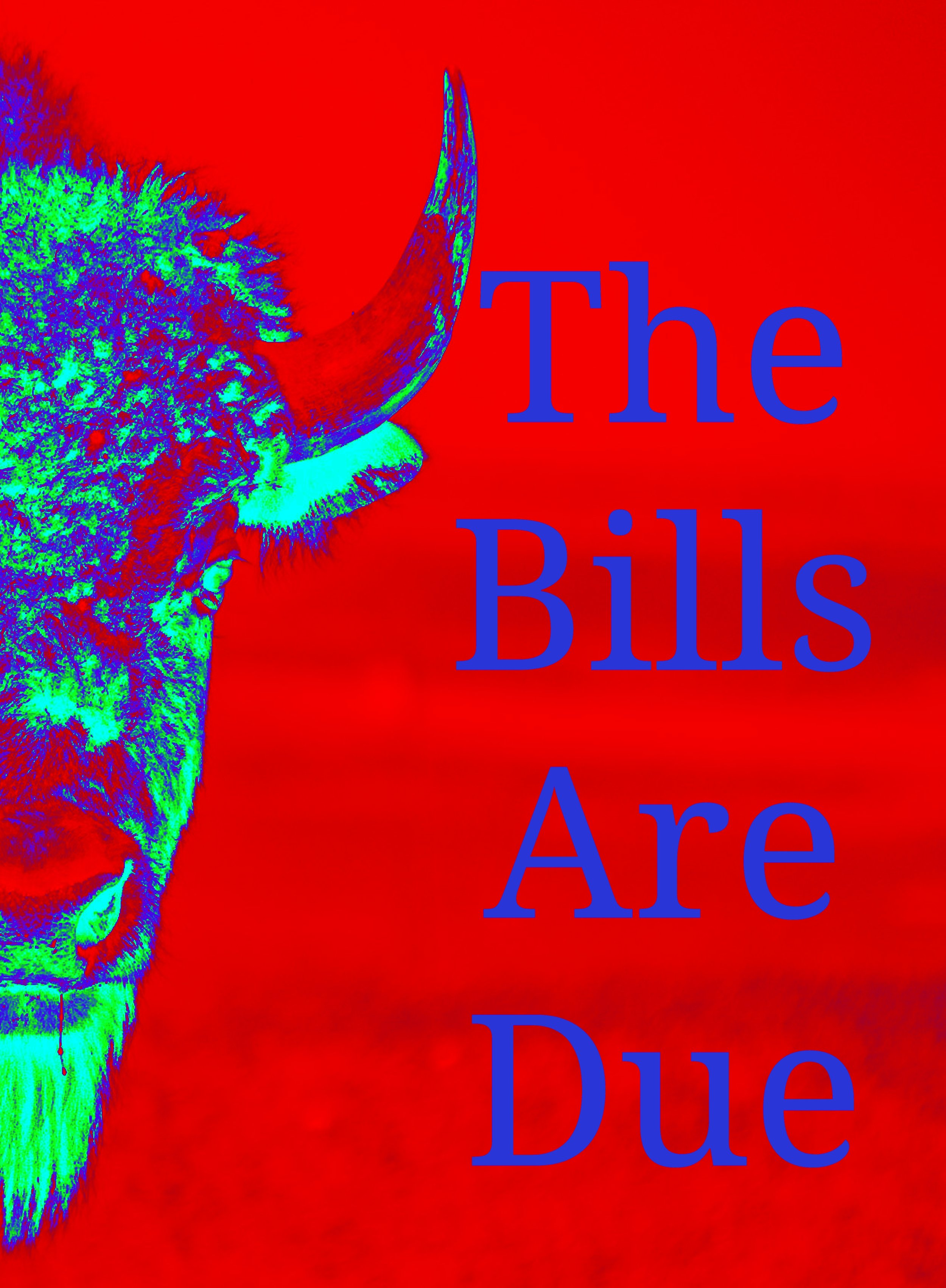 The Bills Are Due.jpg