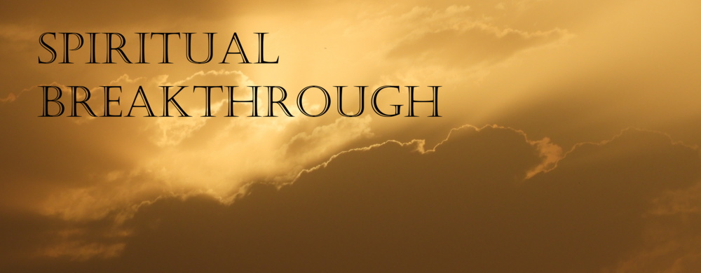 Spiritual Breakthrough Sermon — MCF Community Church