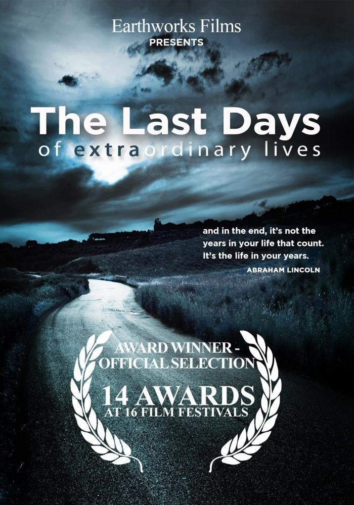 - The Last Days of Extraordinary Lives