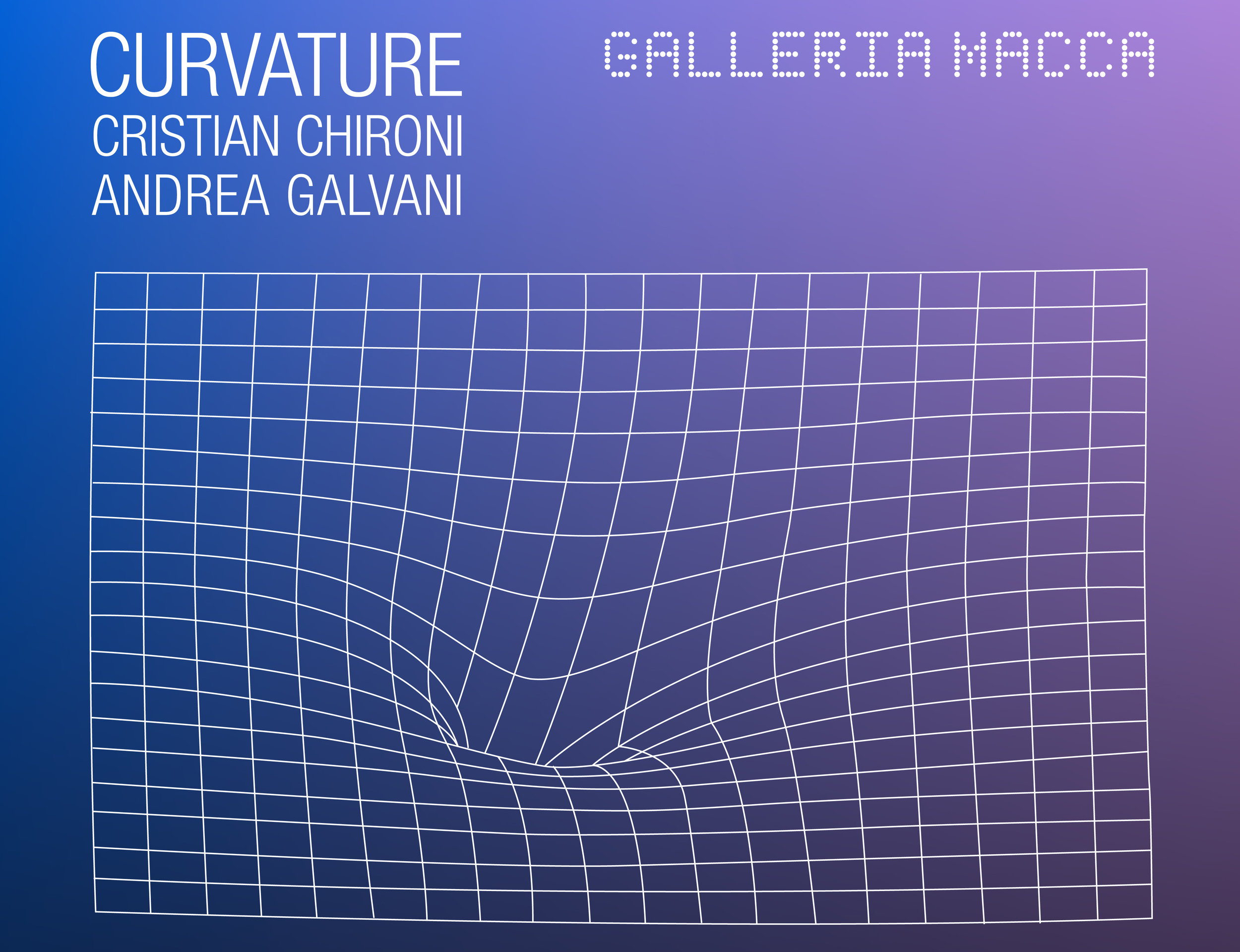 CURVATURE | Andrea Galvani and Cristian Chironi Curated by Efisio Carbone  Galleria Macca  | via Lamarmora 136, Castello, Cagliari 27 July - 20 September 2019 Opening Reception and Performance: 26 July, 7-9 PM    Curvature   is a project by  Andrea Galvani  and  Cristian Chironi . This two-person show was born as a unified intervention specifically designed for Galleria Macca. In this exhibition, their cross-disciplinary research enters into a brilliant dialogue. Suggesting different points of contact, the artists' interpretations of words and absolute concepts are transformed into real architectures of knowledge—engines that express meaning and investigate concepts such as fragility and temporality, matter and universal space.