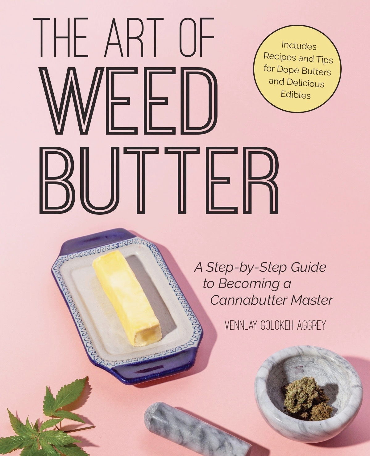 The Art of Weed Butter - Recipes and Tips for Dope Cannabutters and Delicious Edibles – My down to earth guide to cooking with cannabis walks you through cannabis infusions with butter, coconut oil, and even bacon fat — all while touching on social injustice issues, what to do if you get too high, and 35 edibles recipes! Support black women voices in cannabis and grab a copy today.