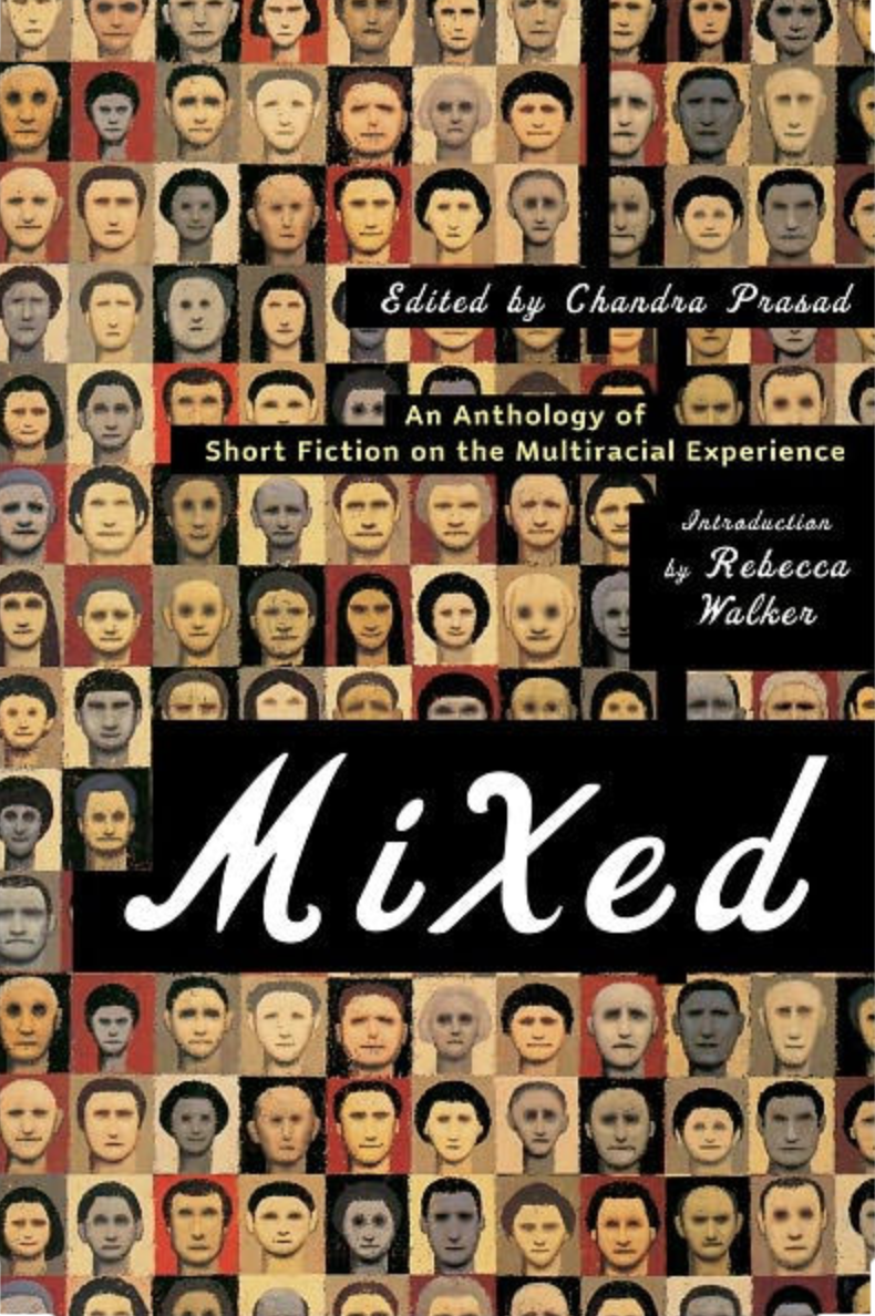 """Mixed: An Anthology of Short Fiction on the Multiracial Experience - """"Bing-Chen,"""" by Neela Vaswani""""One key theme throughout the collection is that of identity or, more precisely, identities, as characters struggle to navigate and appreciate their multiple ethnicities. In """"Bing-Chen,"""" Neela Vaswani weaves a tight, powerful tale about a young man with a Chinese mother and an absent German American father having his haircut in Chinatown. As with many of these affecting stories, what seems a simple endeavor — in this instance a haircut — turns out to contain myriad complexities. The protagonist has two names, Bing-Chen and David; he embodies at least two ethnicities: """"Sometimes people could not tell he was Chinese; other times it was all they saw""""; he yearns to be like the girls getting their hair done, or the Chinese girl cutting hair, all three wholly """"one thing"""" and not, like him, divided into parts. An author comment follows each story, illuminating his or her biography, the story or both. Vaswani writes how as a young girl she, Indian and Irish, ached to """"have what I mistakenly perceived as the stability of being 'one thing.' I felt the insipid social pressure, the myth that to be of two cultures is to be somehow confused.""""—San Francisco Gate Review"""
