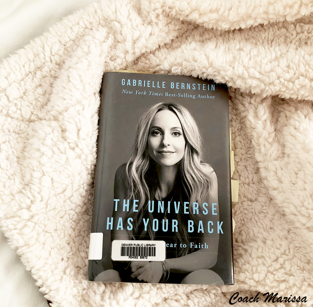 Gabrielle bernstein's the universe has your back - why you should add this book to your self help reading list from a life coach who believes in universal trust