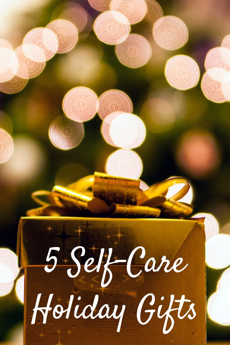 5 Self-Care Holiday Gifts - Pin.png