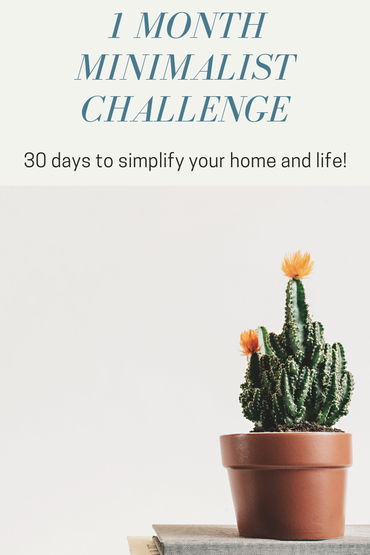 use this 1 month minimalist challenge to simplify your home and life in 30 days to create space for what really matters!