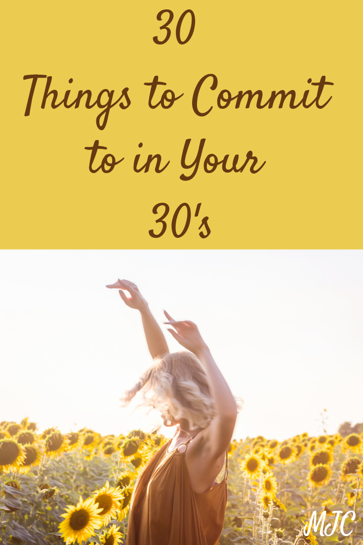 30 Things to commit to in your 30's