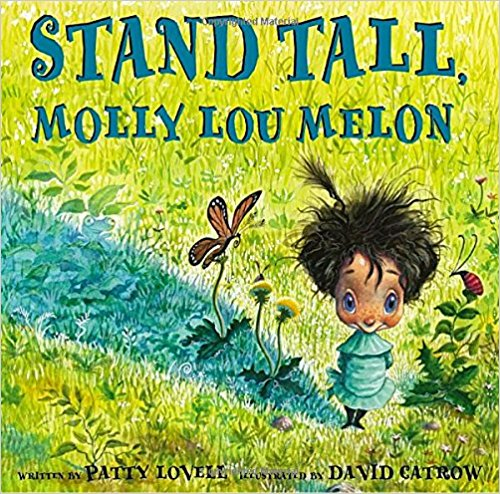 - Stand Tall Molly Lou Melon by Patty LovellThis book is about being courageous and standing up to your bully.